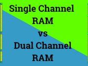 single channel vs dual channel ram