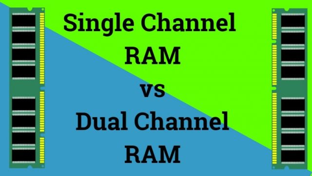 single channel vs dual channel ram